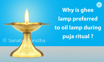 Why is ghee lamp preferred to oil lamp during puja ritual?