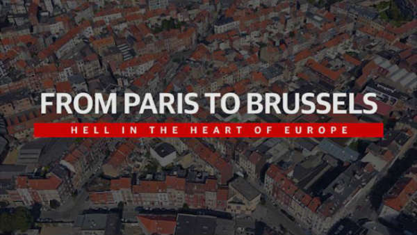 Hell in the heart of Europe: From Paris to Brussels
